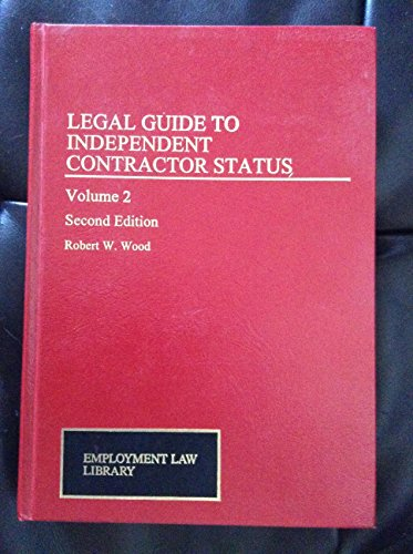 9780471135098: Legal Guide to Independent Contractor Status (Employment Law Library)