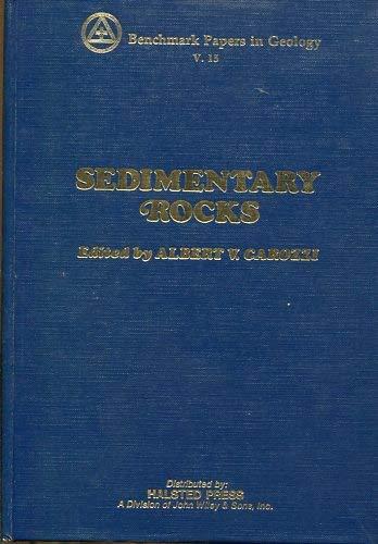 Sedimentary rocks: Concepts und history.: Carozzi, Albert V.