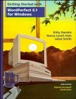 Wiley Getting Started , With WordPerfect 6.1 (Getting Started with Windows Series): Kronstadt, ...