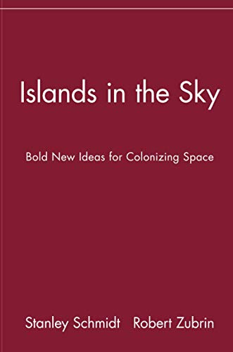 Islands in the Sky: Bold New Ideas: Editor-Stanley Schmidt; Editor-Robert