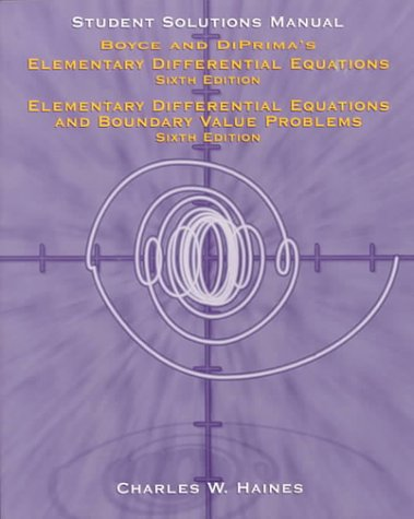 9780471135821: Student Solutions Manual for Elementary and Differential Equations & for Elementary Differential Equations and Boundary Problems by Boyce & DiPrima