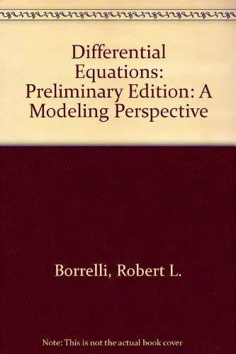 9780471135999: Differential Equations, Student Solution Manual: A Modeling Perspective, Preliminary Edition