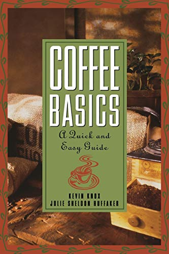 9780471136170: Coffee Basics: A Quick and Easy Guide