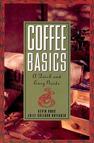 Coffee basics: a quick and easy guide.