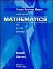 Mathematics, Student Solutions Manual: An Applied Approach: Abe Mizrahi, Michael