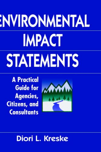 9780471137412: Environmental Impact Statements: A Practical Guide for Agencies, Citizens, and Consultants