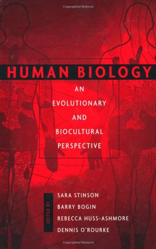 9780471137467: Human Biology: An Evolutionary and Biocultural Perspective: An Evolutionary and Biocultural Approach