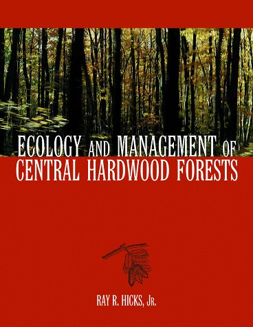 9780471137580: Ecology and Management of Central Hardwood Forests