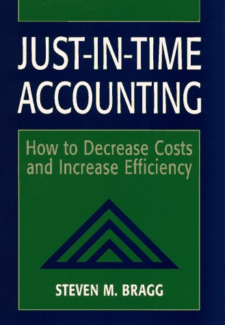 9780471137689: Just-in-Time Accounting: How to Decrease Costs and Increase Efficiency