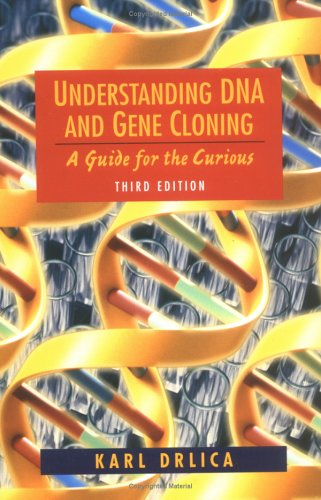 9780471137740: Understanding DNA and Gene Cloning: A Guide for the Curious