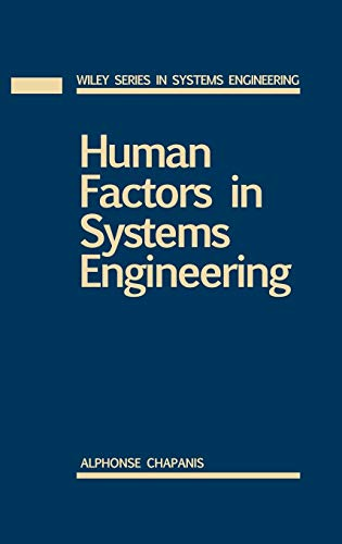 9780471137825: Human Factors in Systems Engineering (Wiley Series in Systems Engineering and Management)