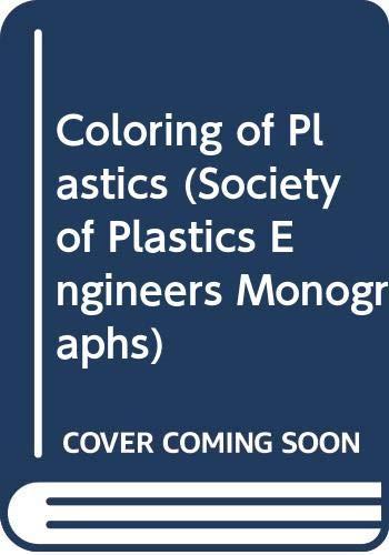 9780471139072: Coloring of Plastics