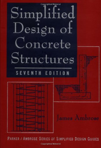9780471139188: Simplified Design of Concrete Structures (Parker/Ambrose Series of Simplified Design Guides)