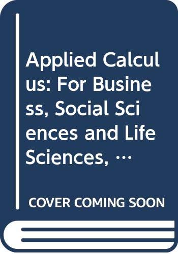 9780471139317: Applied Calculus: For Business, Social Sciences and Life Sciences, Preliminary Edition