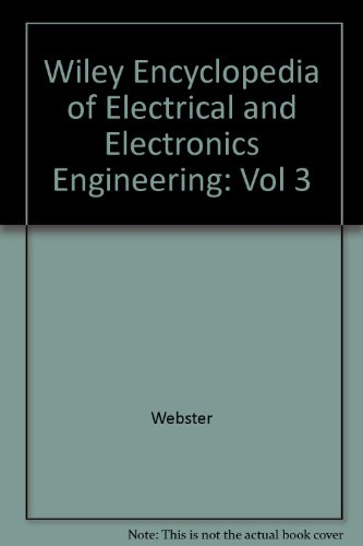 9780471139423: Wiley Encyclopedia of Electrical and Electronics Engineering, Vol. 3 (Volume 3)