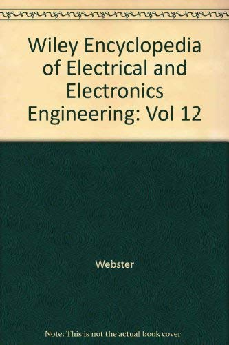 9780471139539: Wiley Encyclopedia of Electrical and Electronics Engineering (Volume 12)