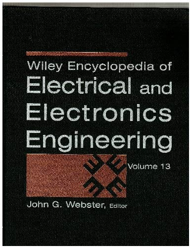 9780471139546: Wiley Encyclopedia of Electrical and Electronics Engineering, Volume 13 (Vol 13)