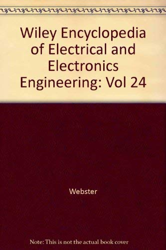 9780471139669: Wiley Encyclopedia of Electrical and Electronics Engineering, Volume 24 (Vol 24)