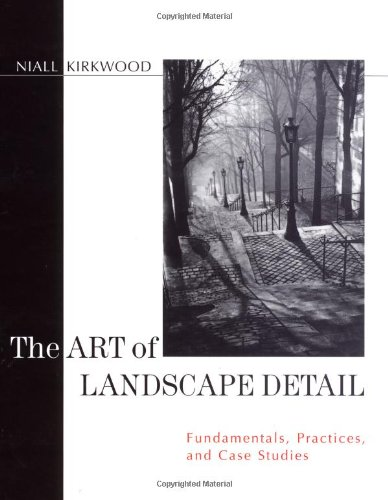 9780471140443: The Art of Landscape Detail: Fundamentals, Practices, and Case Studies