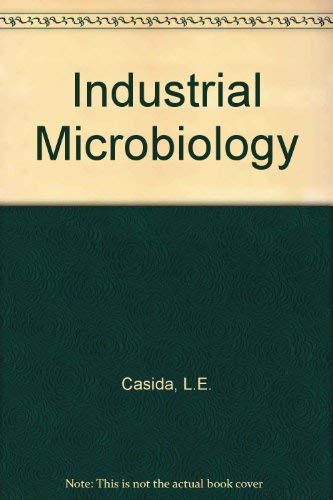 Industrial Microbiology: L.E. Casida