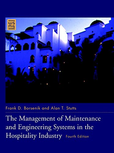9780471141051: The Management of Maintenance and Engineering Systems in the Hospitality Industry