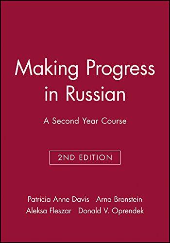 Making Progress in Russian: A Second Year: Patricia Anne Davis,