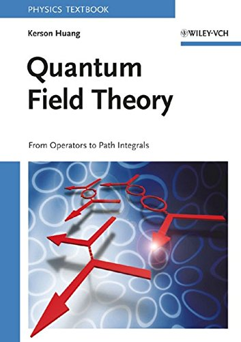 9780471141204: Quantum Field Theory: From Operators to Path Integrals