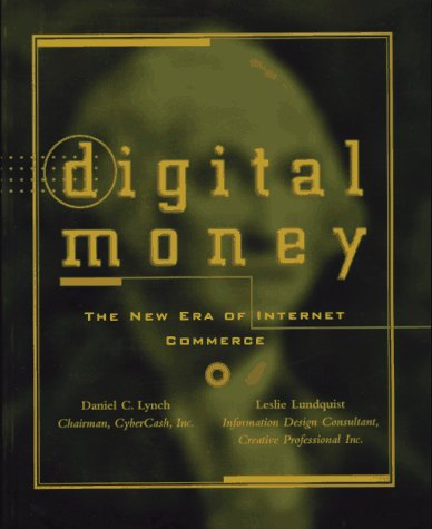 Digital Money The New Era of Internet Commerce