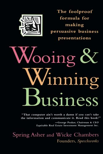 9780471141921: Wooing and Winning Business: The Foolproof Formula for Making Persuasive Business Presentations