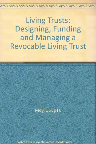 9780471142041: Living Trusts: Designing, Funding, and Managing a Revocable Living Trust