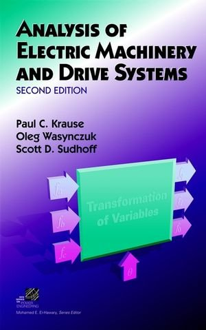 9780471143260: Analysis of Electric Machinery and Drive Systems