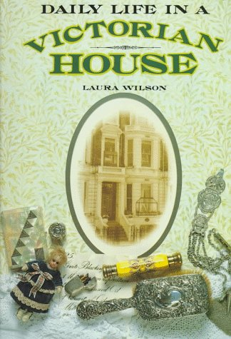 9780471143772: Daily Life in a Victorian House
