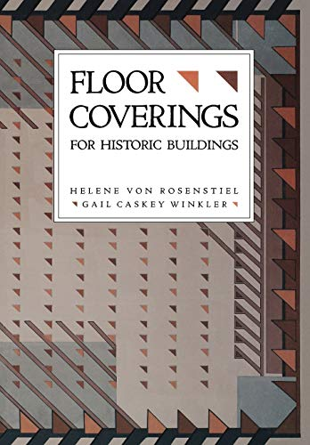 Floor Coverings for Historic Buildings: A Guide to Selecting Reproductions