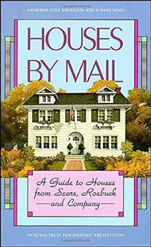 9780471143949: Houses by Mail: A Guide to Houses from Sears, Roebuck and Company