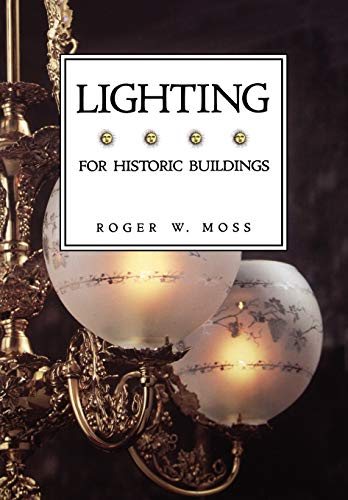 9780471143994: Lighting For Historic Buildings (Historic Interiors Series)
