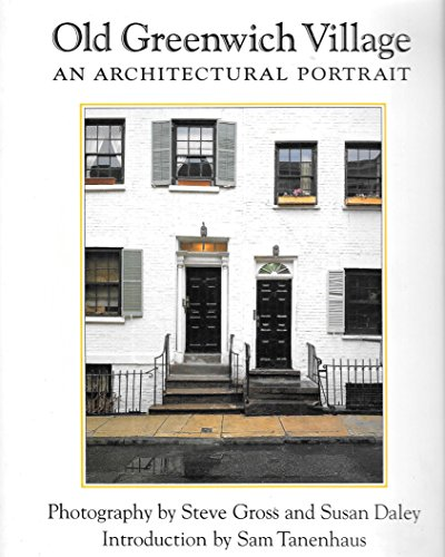 Old Greenwich Village: An Architectural Portrait (0471144061) by Steve Gross