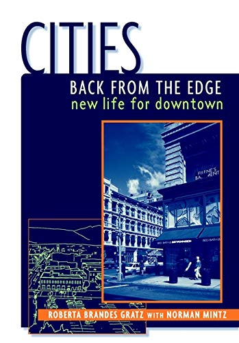 9780471144175: Cities Back from the Edge: New Life for Downtown (Automation)