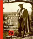 9780471144274: Truth Against the World: Frank Lloyd Wright Speaks for an Organic Architecture