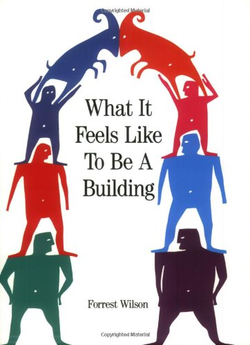 9780471144335: What It Feels Like to Be a Building
