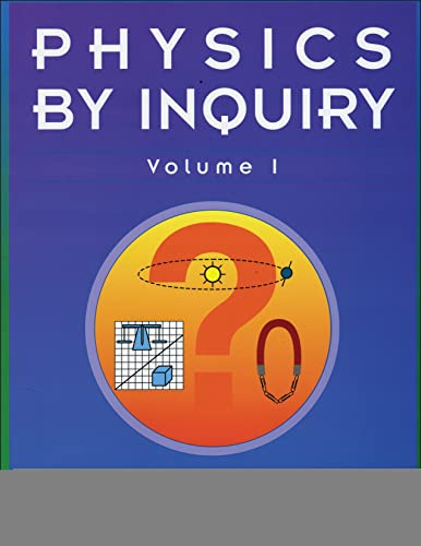 9780471144403: 001: Physics by Inquiry: An Introduction to Physics and the Physical Sciences, Vol. 1