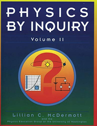 Physics by Inquiry: An Introduction to Physics: McDermott, Lillian C.;