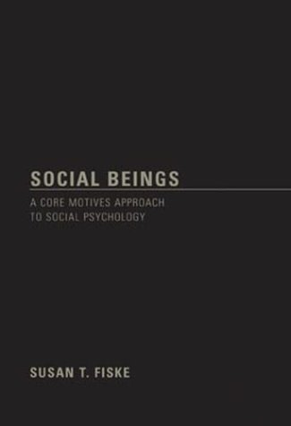 9780471145295: Social Beings: A Core Motives Approach to Social Psychology