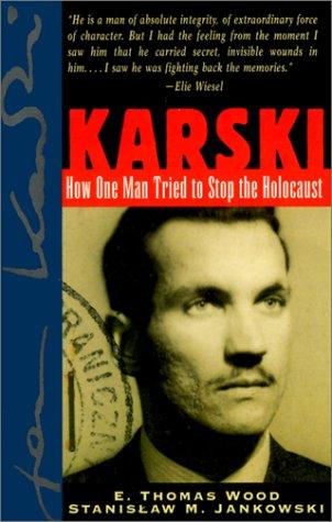 9780471145738: Karski: How One Man Tried to Stop the Holocaust
