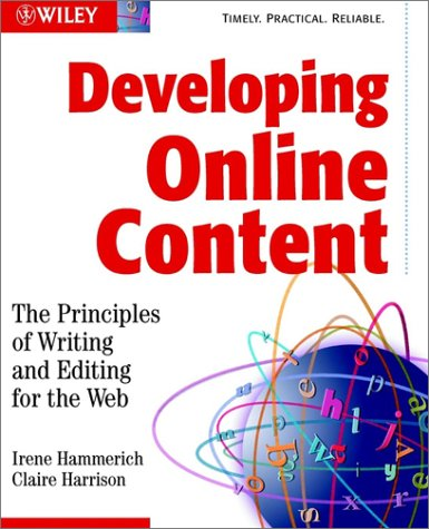9780471146117: Developing Online Content: The Principles of Writing and Editing for the Web