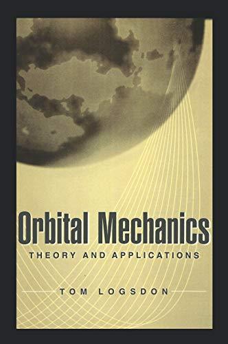 9780471146360: Orbital Mechanics: Theory and Applications