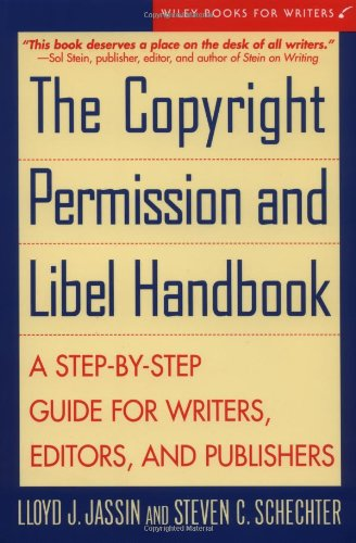 9780471146544: The Copyright Permission and Libel Handbook: A Step-by-Step Guide for Writers, Editors, and Publishers