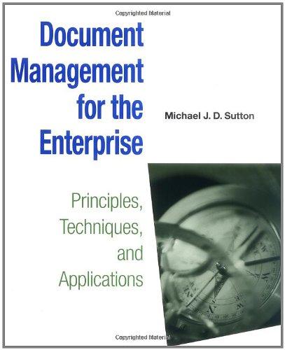 9780471147190: Document Management for the Enterprise: Principles, Techniques, and Applications