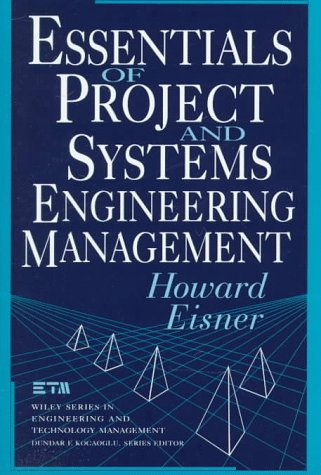 9780471148463: Essentials of Project and Systems Engineering Management (Wiley Series in Engineering and Technology Management)