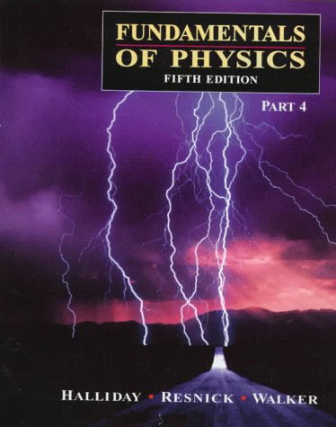 9780471148562: Fundamentals of Physics, 5th edition - Part 4 (Pt.4)