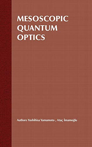 9780471148746: Mesoscopic Quantum Optics